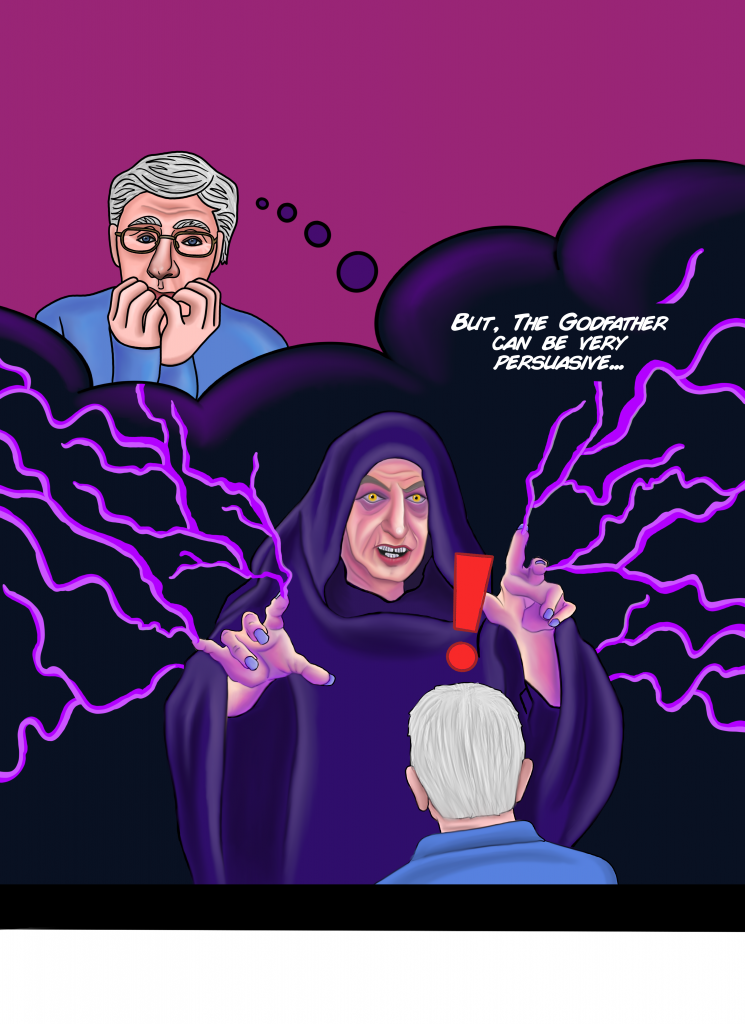 [Flash to Fauci's memory of the Godfather in palpatine robe, dark background neuron activation lightning shooting out of his finger, one eye poking out from hood, evil stare]